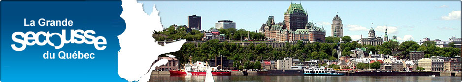 La Grande Secousse du Québec et Est de l'Ontario
