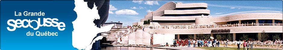 La Grande Secousse du Québec
